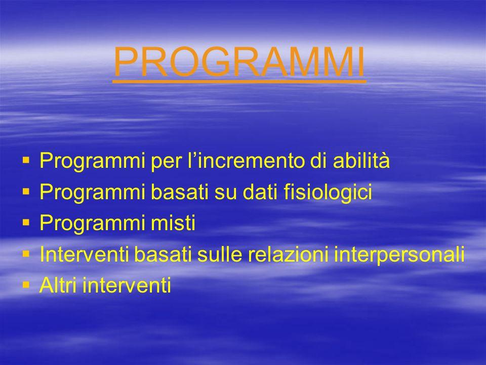 PROGRAMMI Programmi per l'incremento di abilità