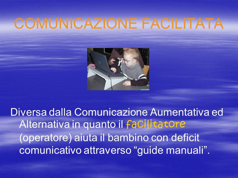 COMUNICAZIONE FACILITATA