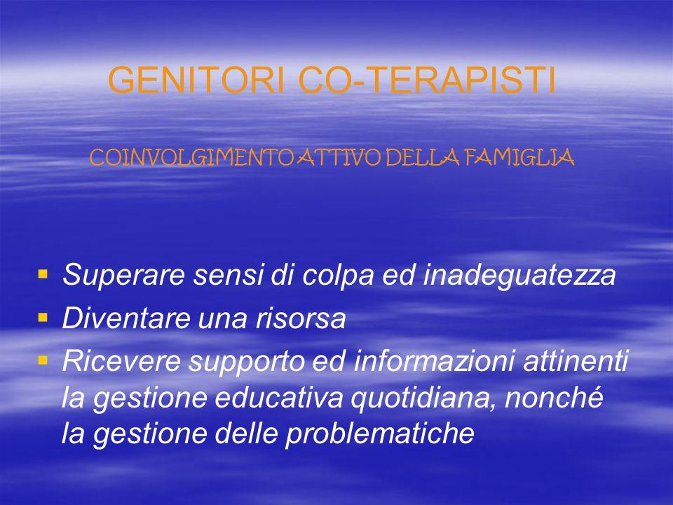 GENITORI CO-TERAPISTI COINVOLGIMENTO ATTIVO DELLA FAMIGLIA