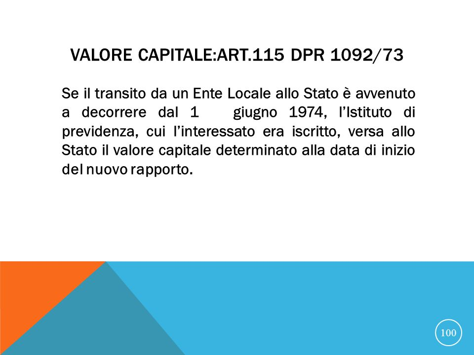Valore capitale:art.115 Dpr 1092/73