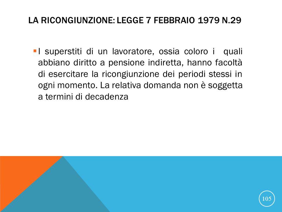 La ricongiunzione: Legge 7 febbraio 1979 n.29
