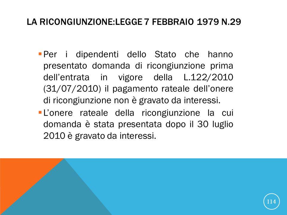 La ricongiunzione:Legge 7 febbraio 1979 n.29