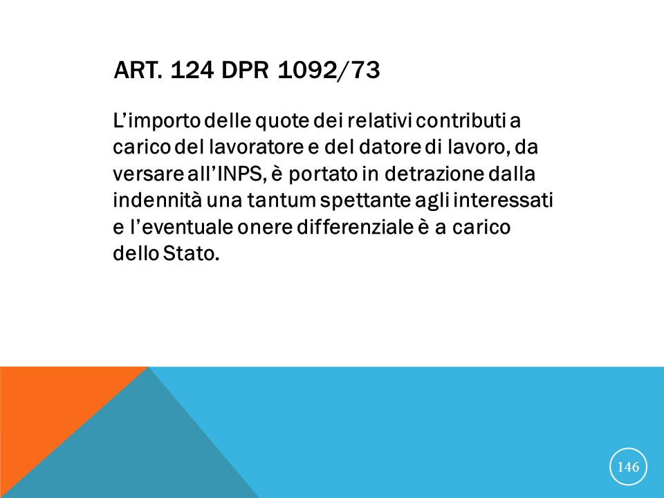 Art. 124 DPR 1092/73