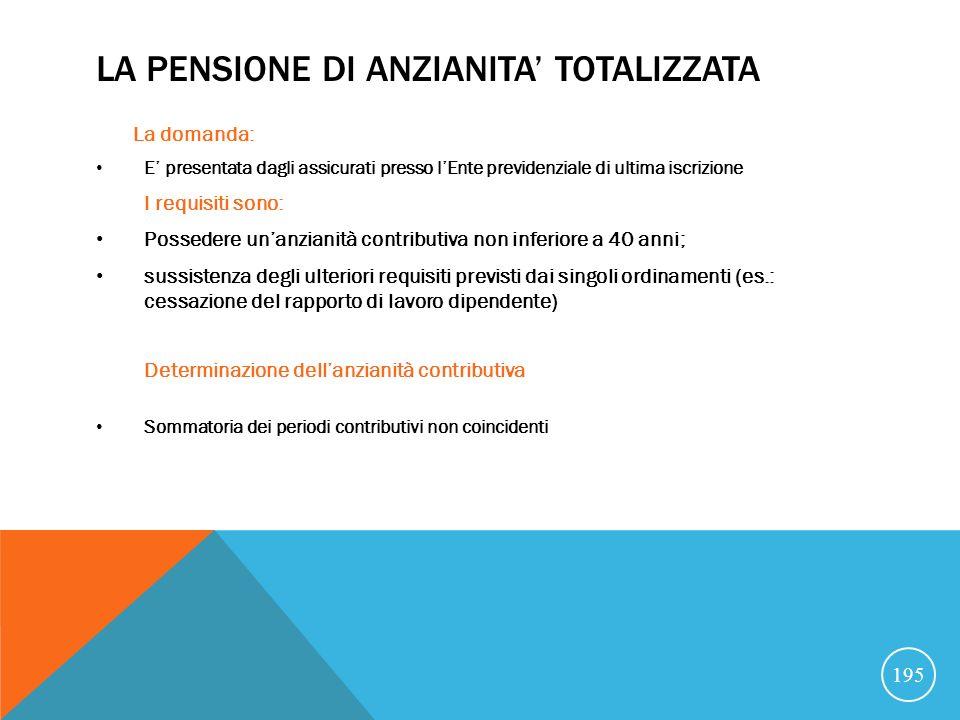 LA PENSIONE DI ANZIANITA' TOTALIZZATA