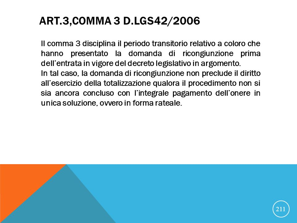 ART.3,comma 3 D.lgs42/2006