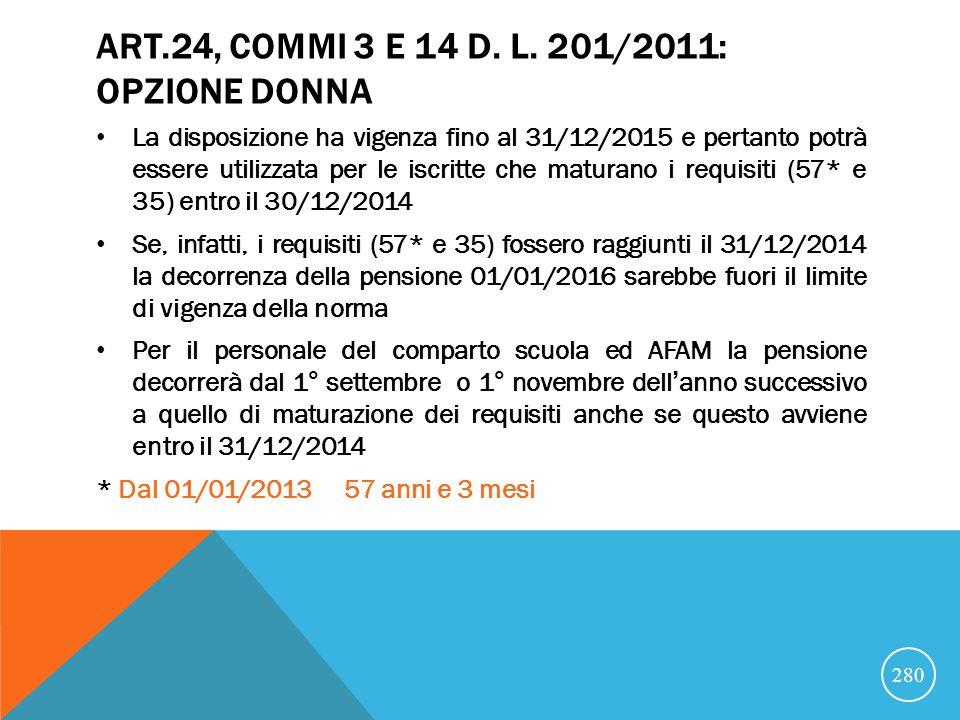 Art.24, commi 3 e 14 d. l. 201/2011: opzione donna