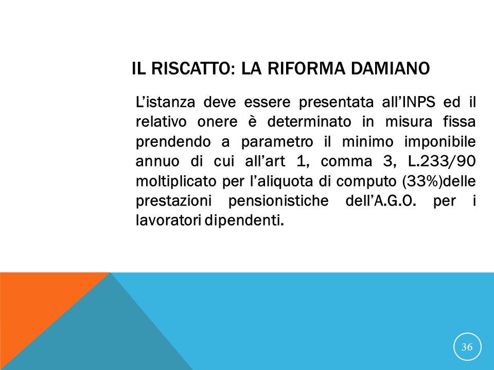 Il riscatto: la riforma Damiano
