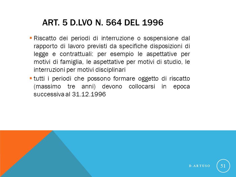 21/07/07 Art. 5 D.Lvo n. 564 del 1996.