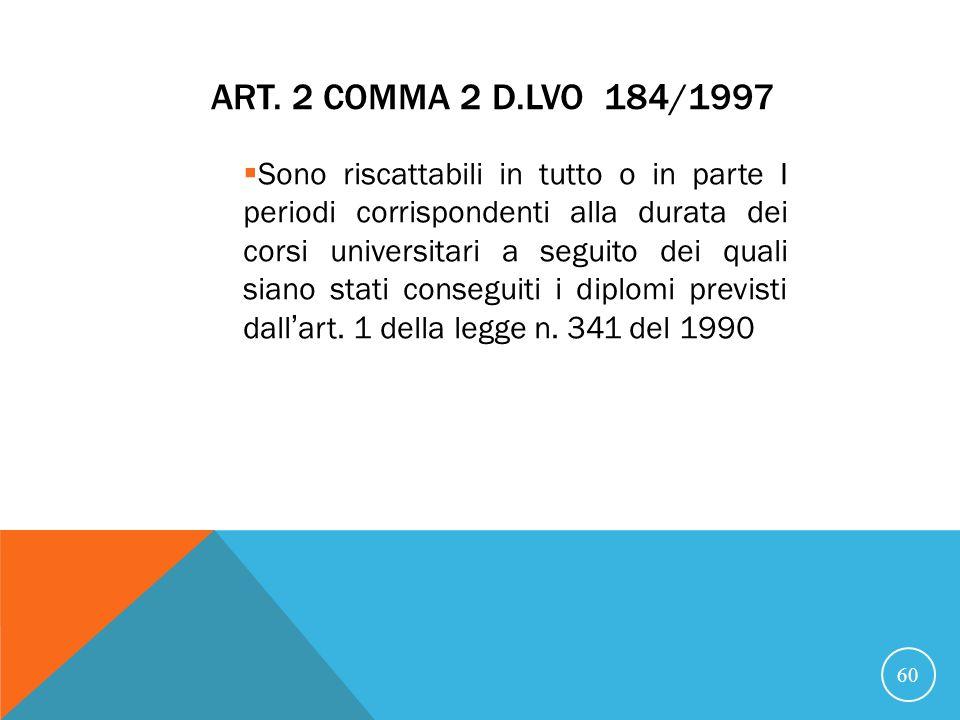 21/07/07 Art. 2 comma 2 D.Lvo 184/1997.
