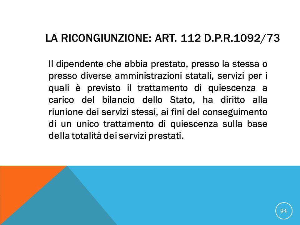 La ricongiunzione: art. 112 D.P.R.1092/73