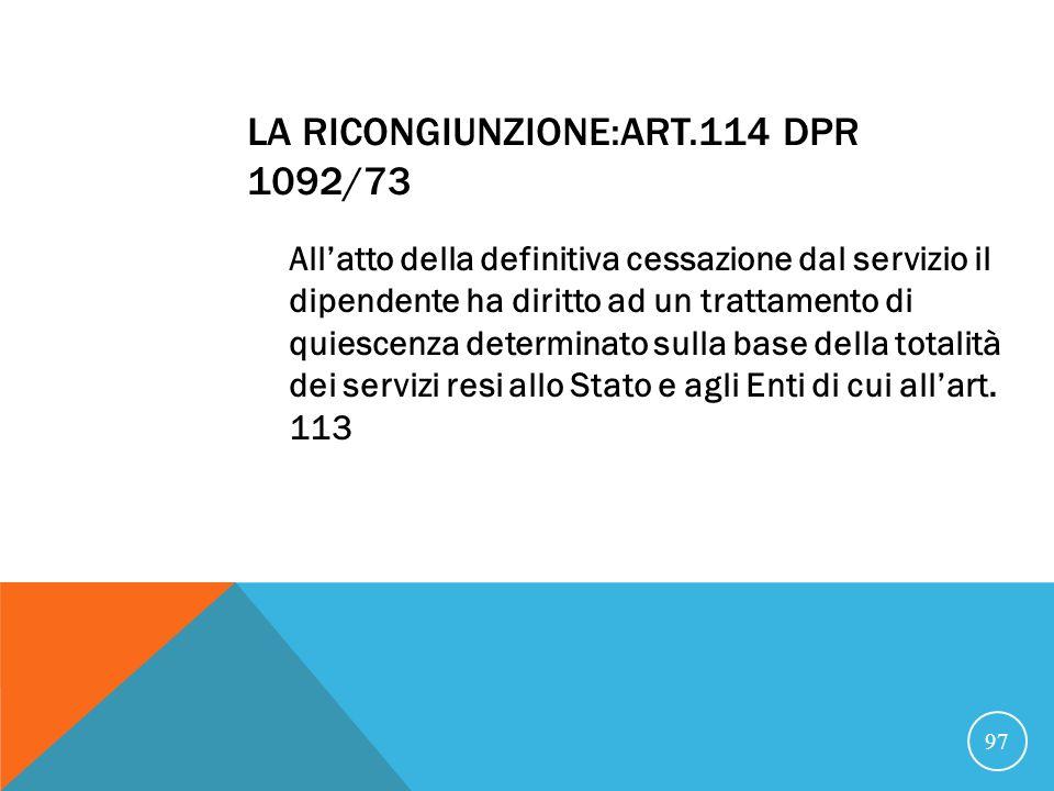 La ricongiunzione:art.114 DPR 1092/73