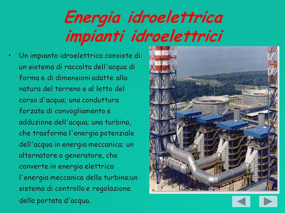 Energia idroelettrica impianti idroelettrici