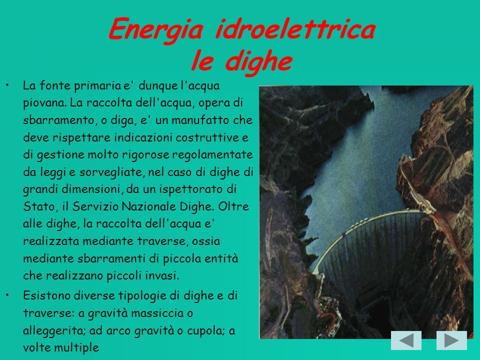 Energia idroelettrica le dighe