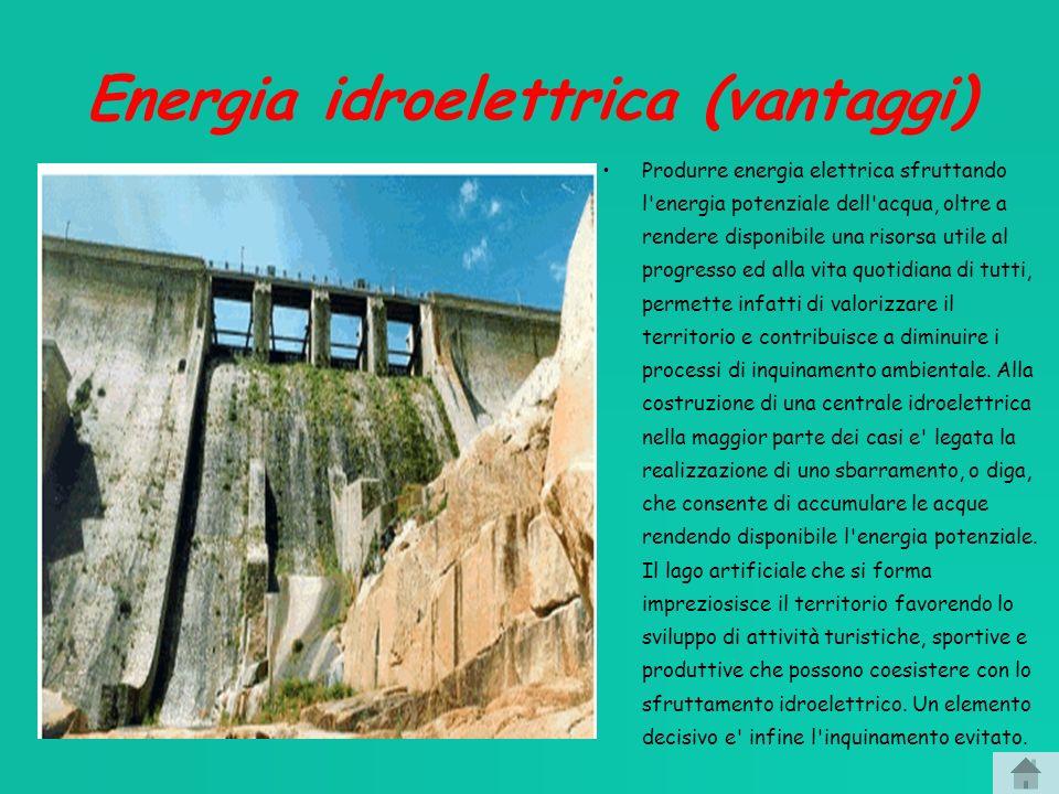 Energia idroelettrica (vantaggi)