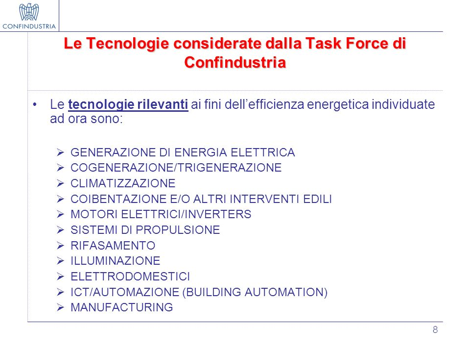 Le Tecnologie considerate dalla Task Force di Confindustria