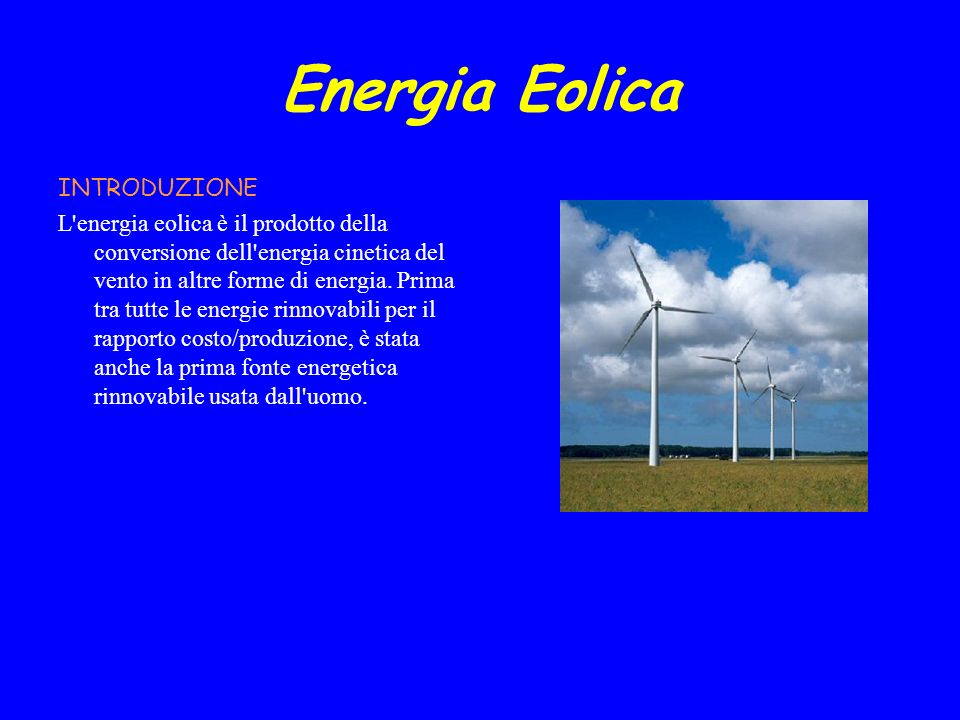 Energia Eolica INTRODUZIONE
