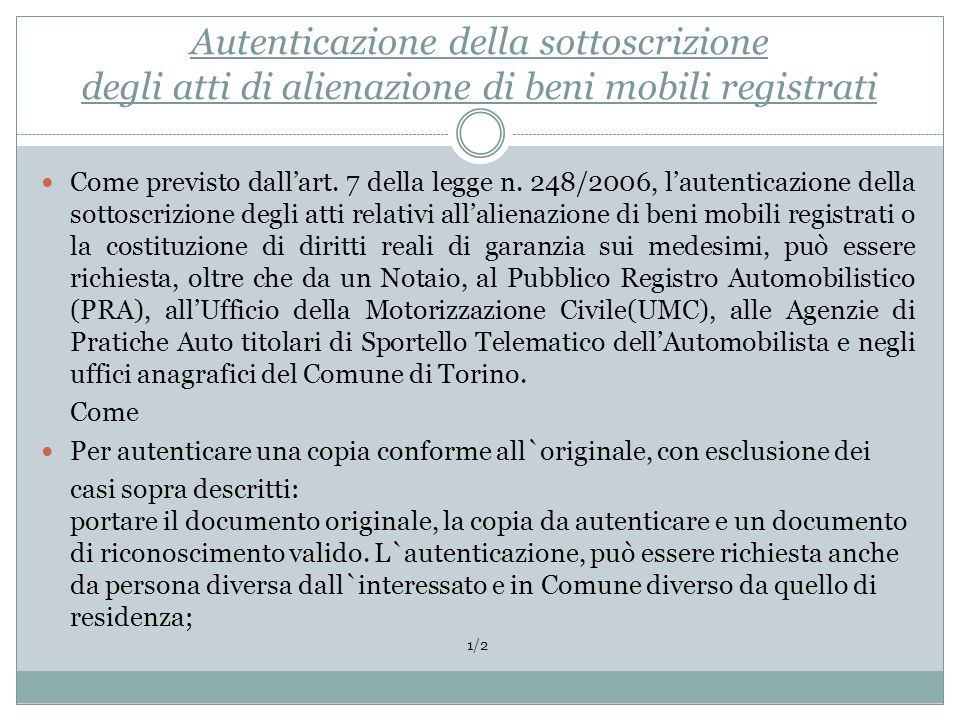 Autenticazione della sottoscrizione degli atti di alienazione di beni mobili registrati