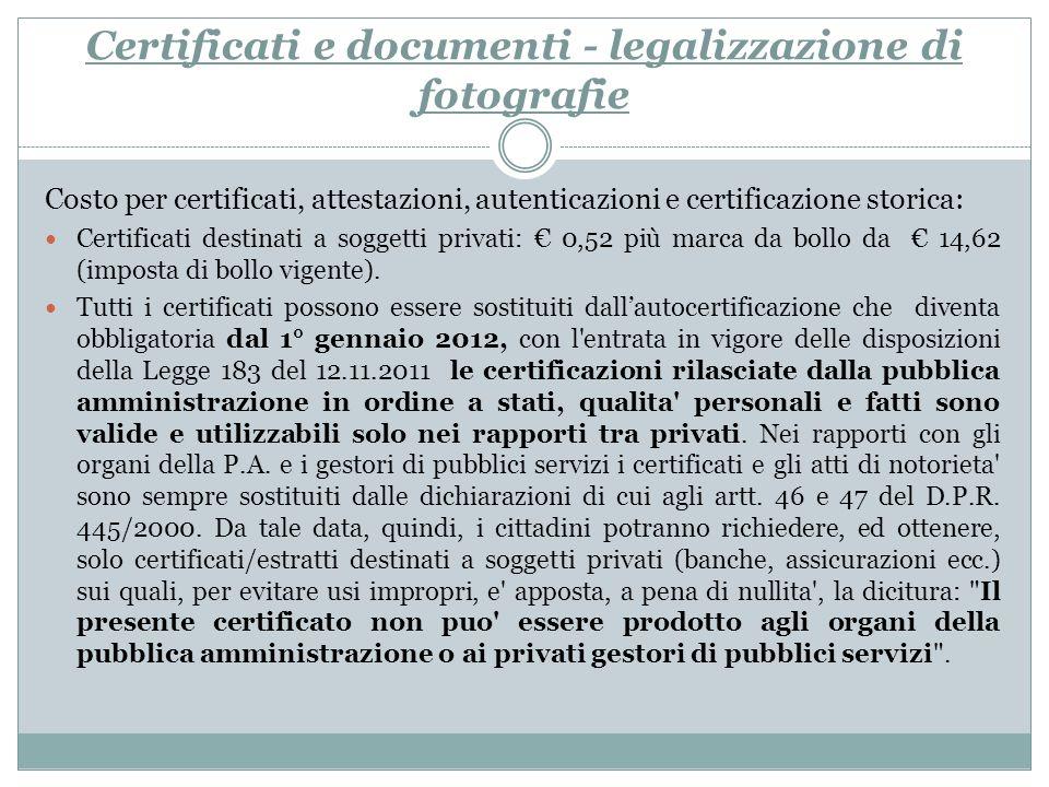Certificati e documenti - legalizzazione di fotografie