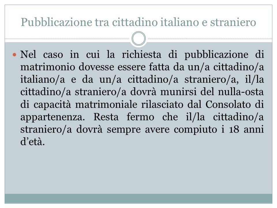 Pubblicazione tra cittadino italiano e straniero