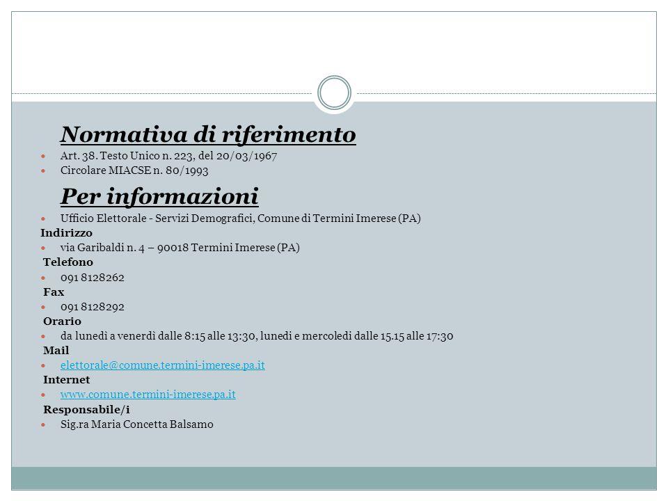 Normativa di riferimento Per informazioni