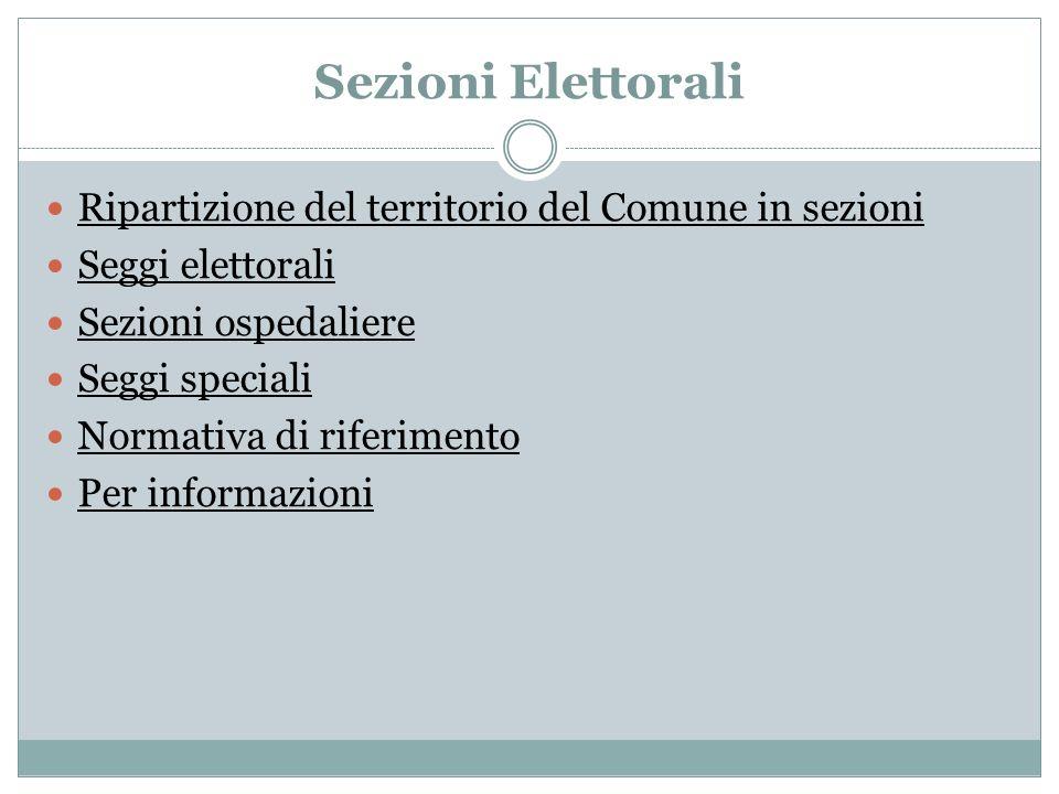 Sezioni Elettorali Ripartizione del territorio del Comune in sezioni