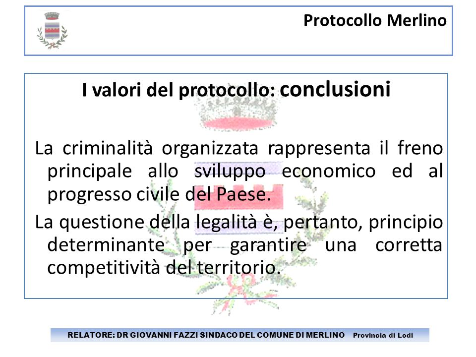 I valori del protocollo: conclusioni
