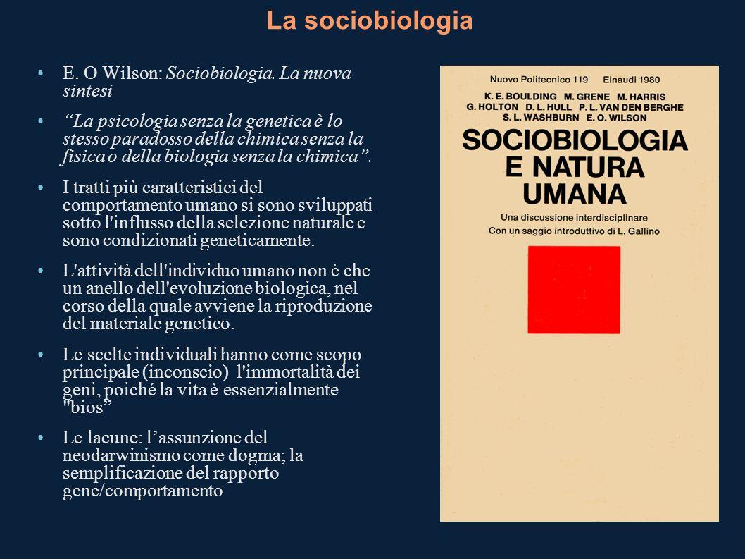 La sociobiologia E. O Wilson: Sociobiologia. La nuova sintesi
