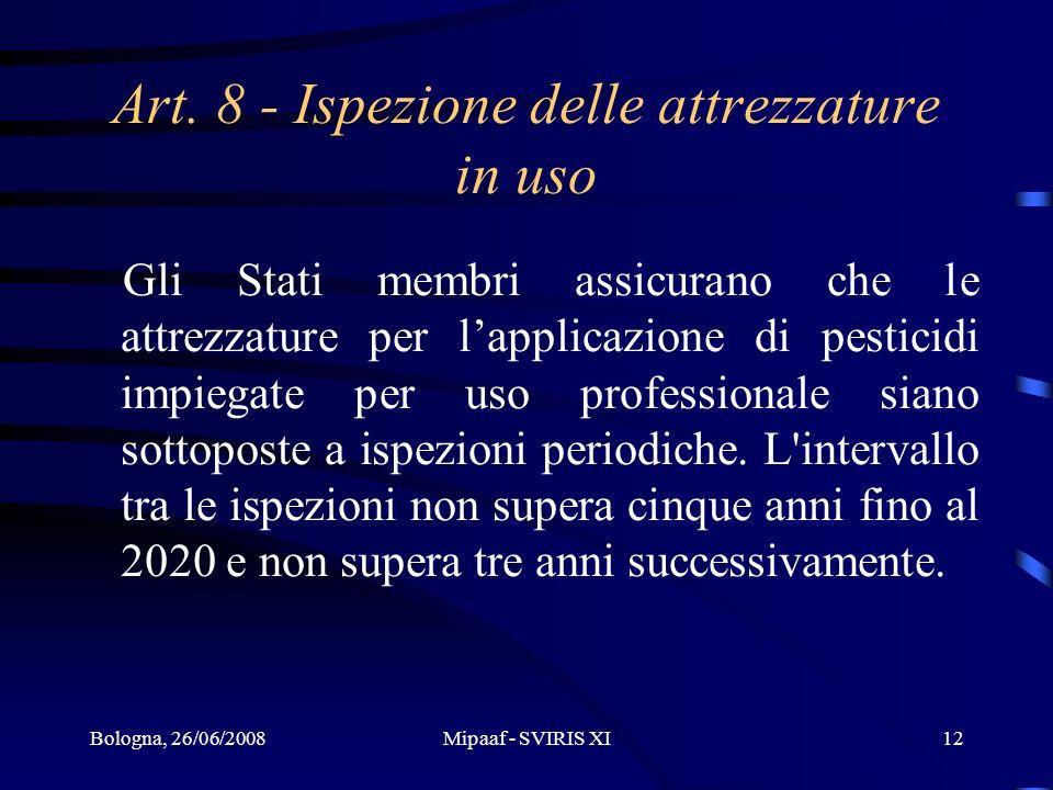 Art. 8 - Ispezione delle attrezzature in uso