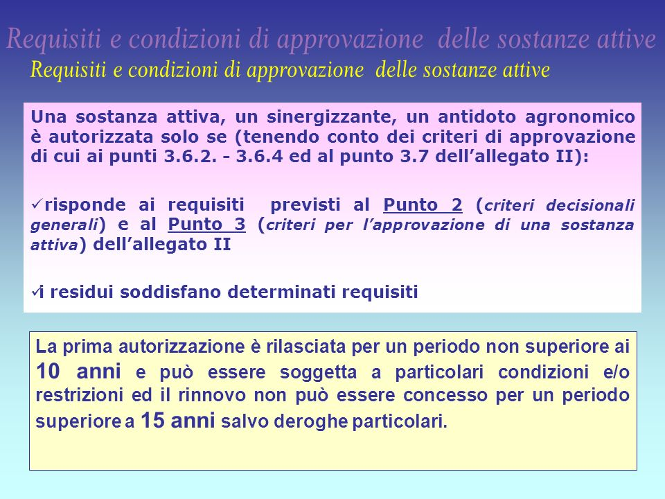 Requisiti e condizioni di approvazione delle sostanze attive