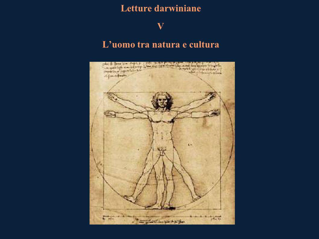 Letture darwiniane V L'uomo tra natura e cultura