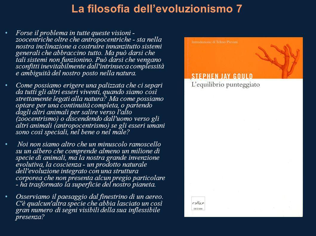 La filosofia dell'evoluzionismo 7
