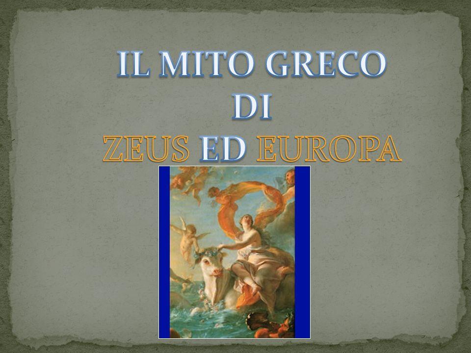 IL MITO GRECO DI ZEUS ED EUROPA