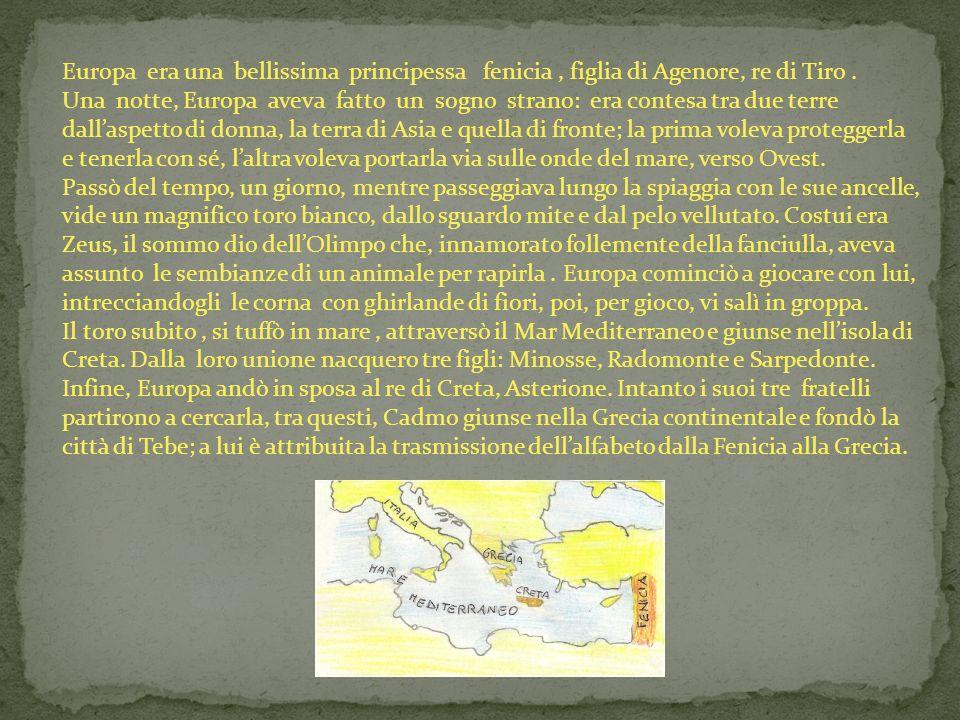 Europa era una bellissima principessa fenicia , figlia di Agenore, re di Tiro .