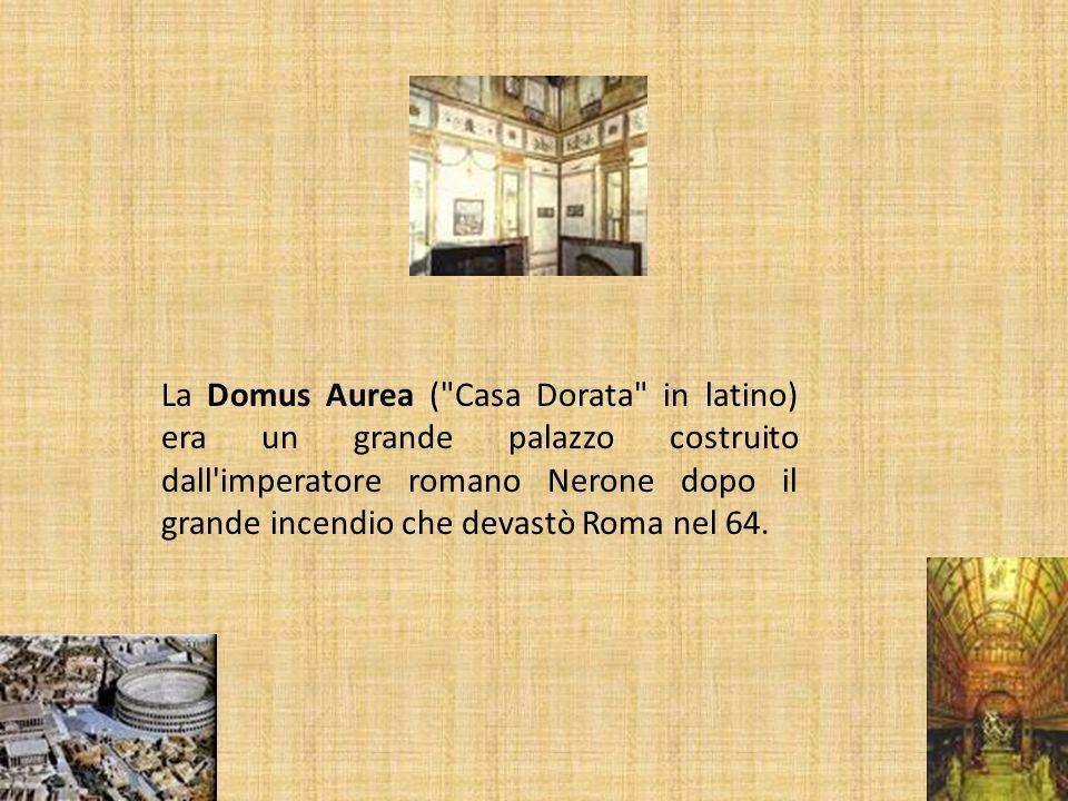 La Domus Aurea ( Casa Dorata in latino) era un grande palazzo costruito dall imperatore romano Nerone dopo il grande incendio che devastò Roma nel 64.