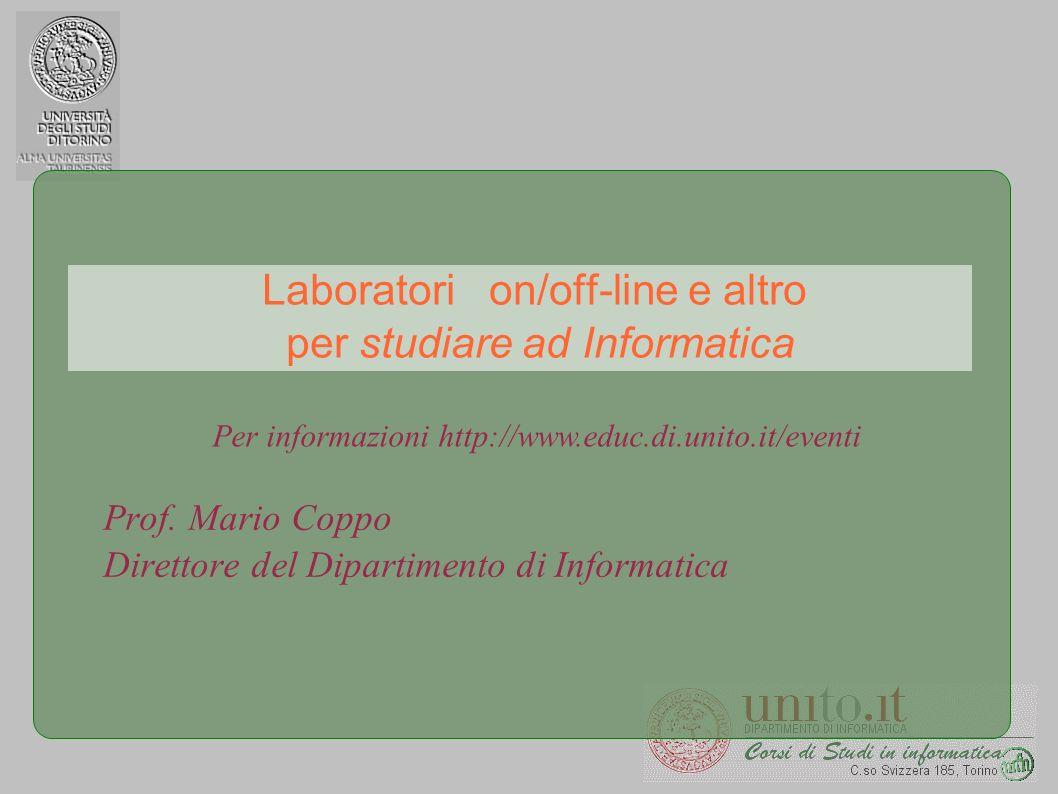 Laboratori on/off-line e altro per studiare ad Informatica