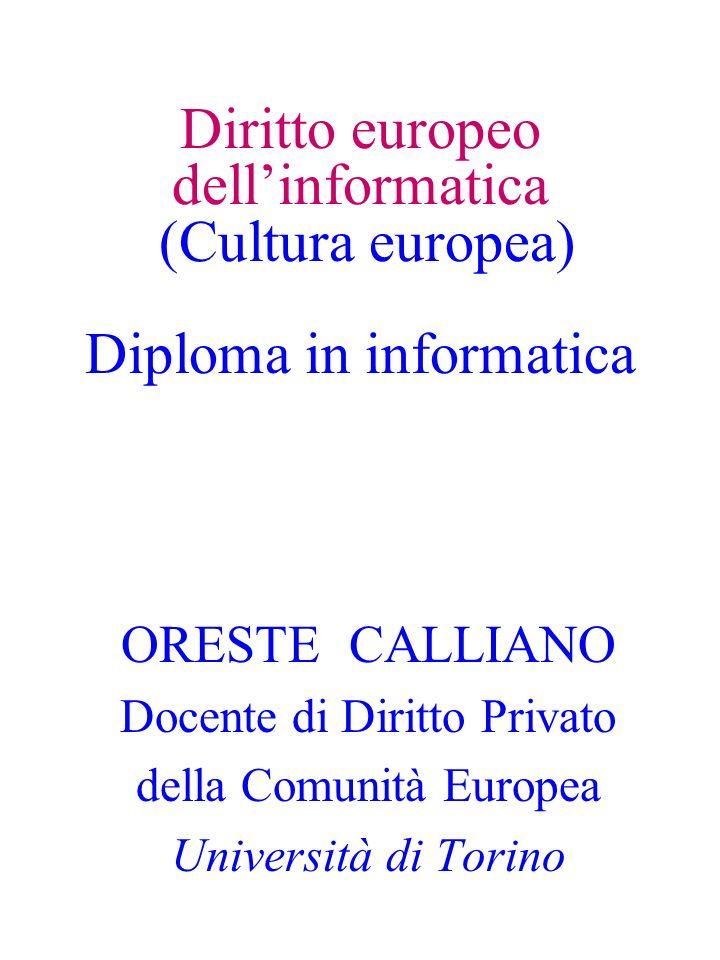 Diritto europeo dell'informatica (Cultura europea) Diploma in informatica