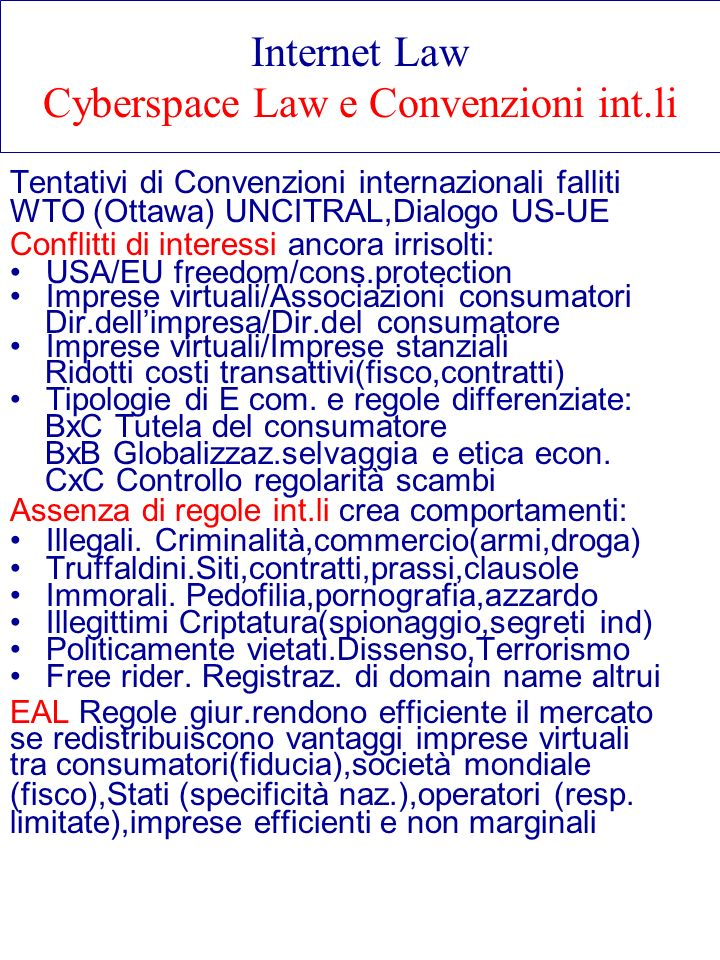 Internet Law Cyberspace Law e Convenzioni int.li