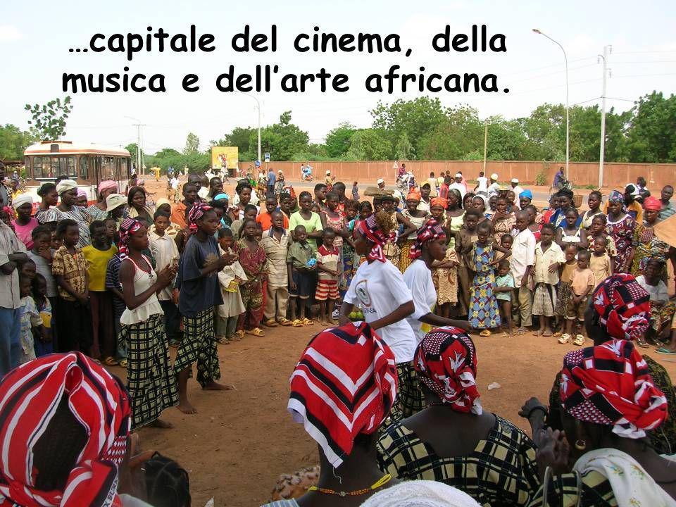 …capitale del cinema, della musica e dell'arte africana.