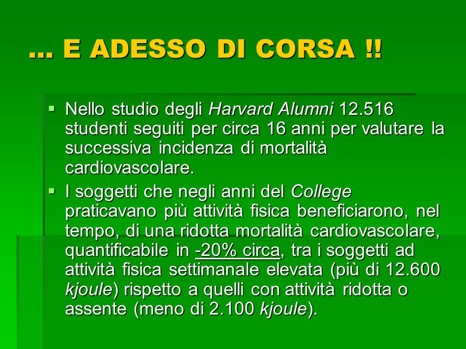 … E ADESSO DI CORSA !!