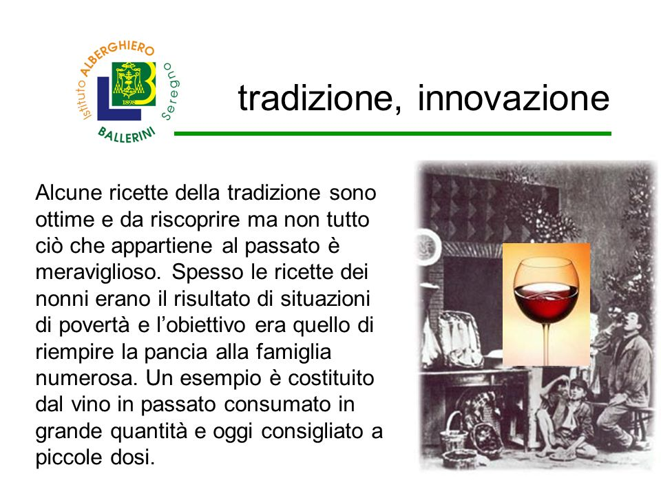 tradizione, innovazione