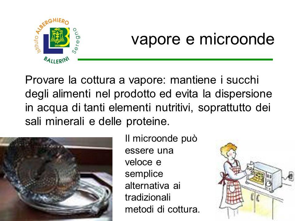 vapore e microonde