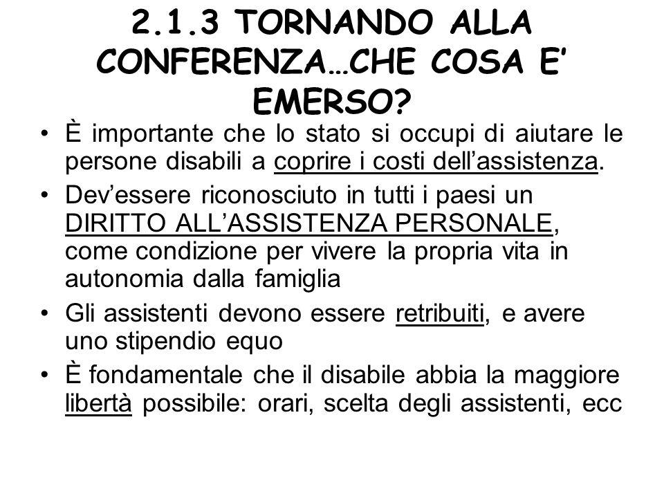 2.1.3 TORNANDO ALLA CONFERENZA…CHE COSA E' EMERSO
