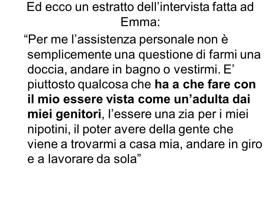 Ed ecco un estratto dell'intervista fatta ad Emma: