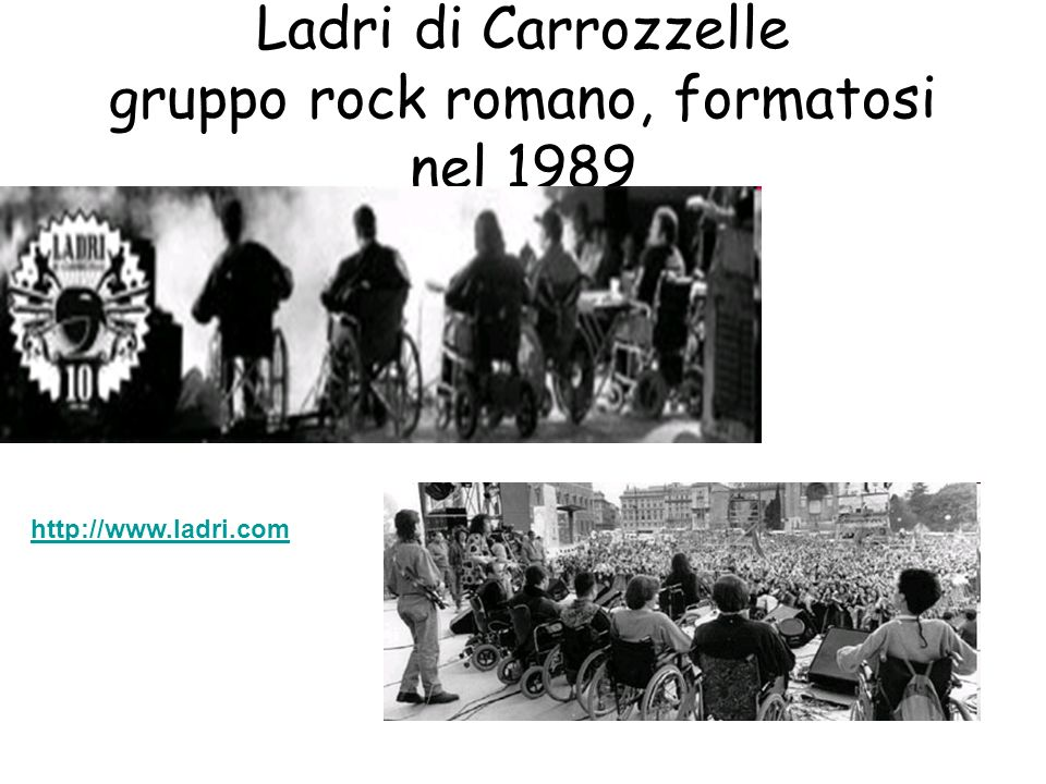 Ladri di Carrozzelle gruppo rock romano, formatosi nel 1989