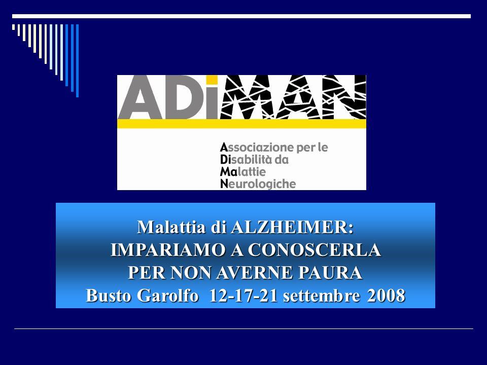 Malattia di ALZHEIMER: IMPARIAMO A CONOSCERLA PER NON AVERNE PAURA