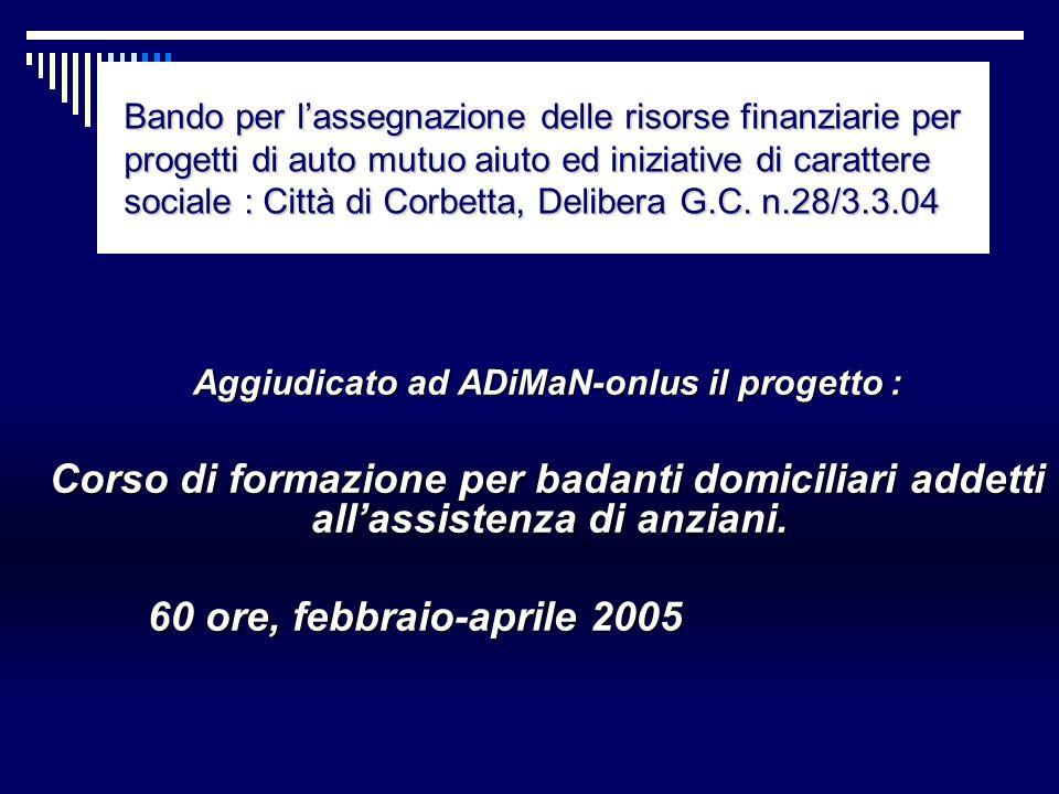 Aggiudicato ad ADiMaN-onlus il progetto :