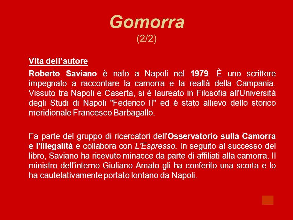 Gomorra (2/2) Vita dell'autore