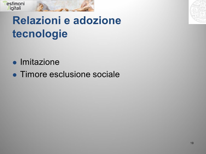 Relazioni e adozione tecnologie