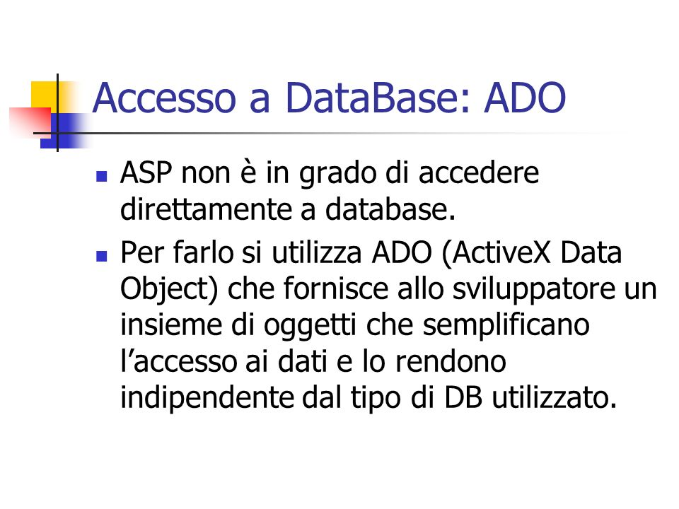 Accesso a DataBase: ADO