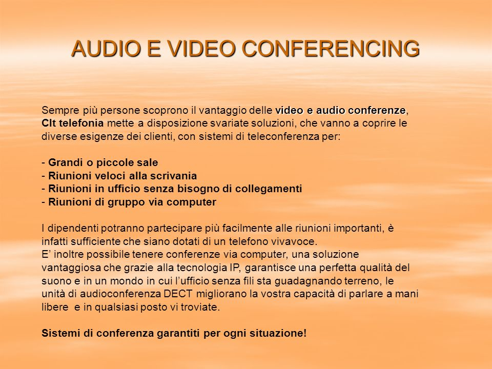 AUDIO E VIDEO CONFERENCING
